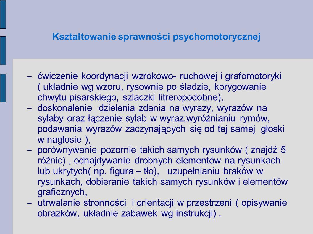 Kształtowanie sprawności psychomotorycznej