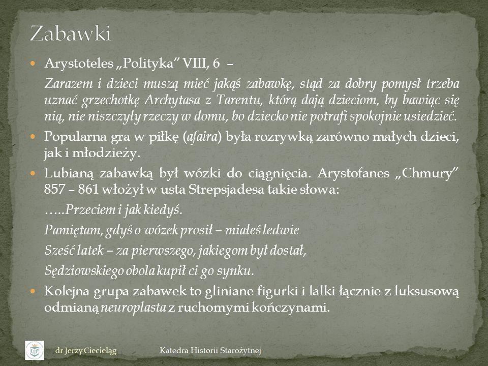"Zabawki Arystoteles ""Polityka VIII, 6 –"