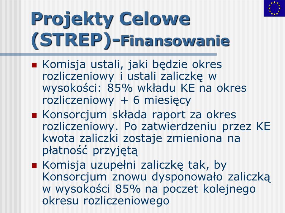 Projekty Celowe (STREP)-Finansowanie