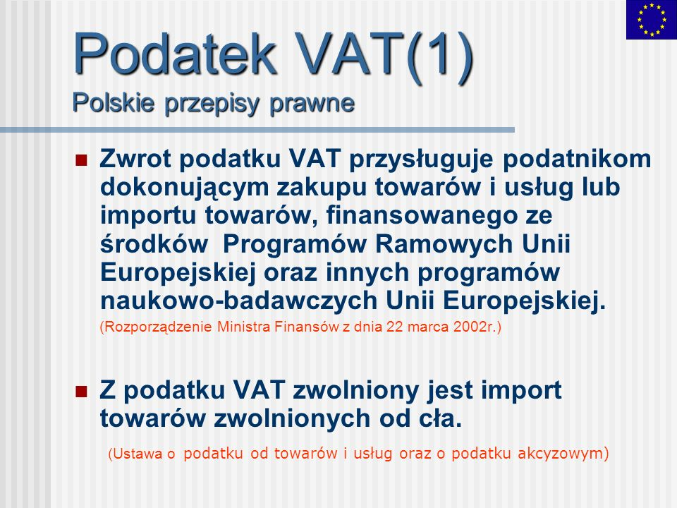 Podatek VAT(1) Polskie przepisy prawne