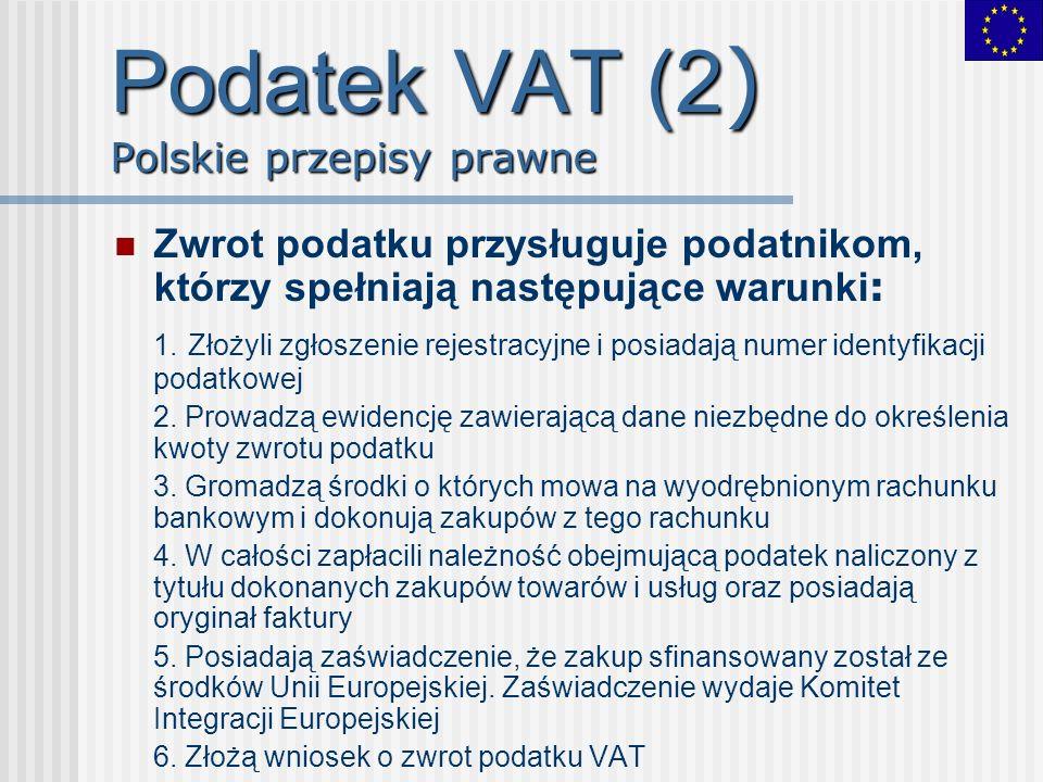 Podatek VAT (2) Polskie przepisy prawne