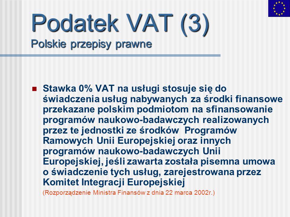 Podatek VAT (3) Polskie przepisy prawne
