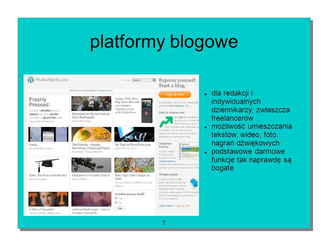 platformy blogowe dla redakcji i indywidualnych dziennikarzy, zwłaszcza freelancerów.