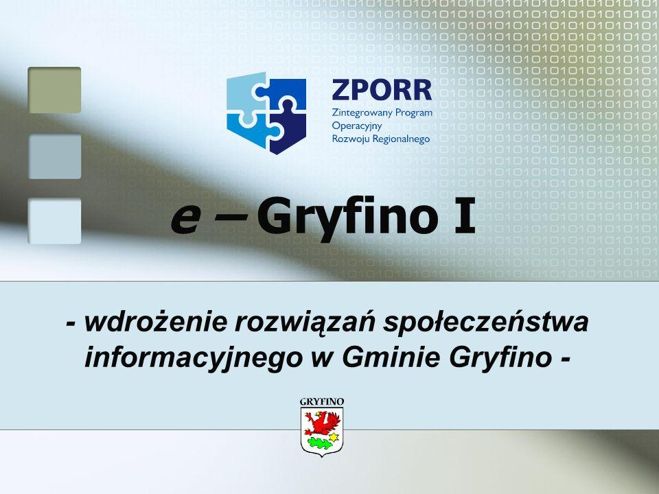- wdrożenie rozwiązań społeczeństwa informacyjnego w Gminie Gryfino -