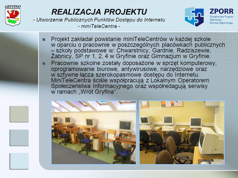 REALIZACJA PROJEKTU - Utworzenie Publicznych Punktów Dostępu do Internetu - miniTeleCentra -
