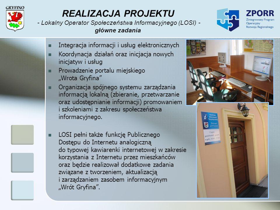 REALIZACJA PROJEKTU - Lokalny Operator Społeczeństwa Informacyjnego (LOSI) - główne zadania