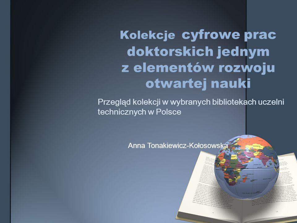 Kolekcje cyfrowe prac doktorskich jednym z elementów rozwoju otwartej nauki