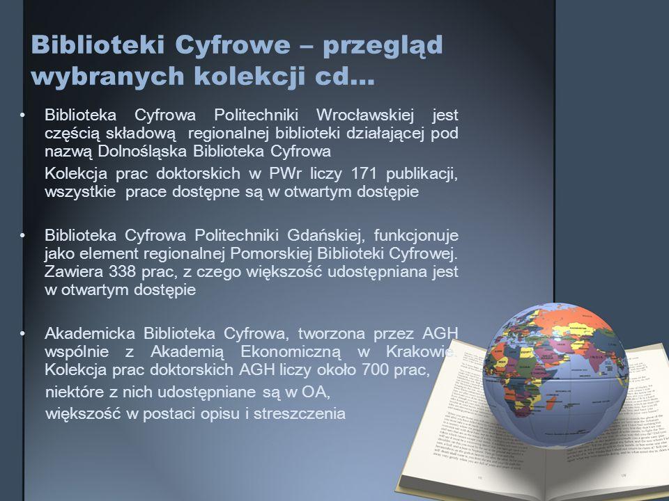 Biblioteki Cyfrowe – przegląd wybranych kolekcji cd…