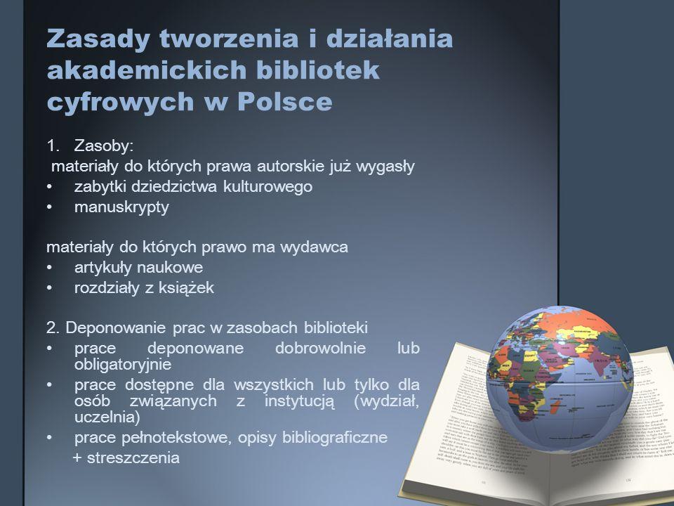 Zasady tworzenia i działania akademickich bibliotek cyfrowych w Polsce