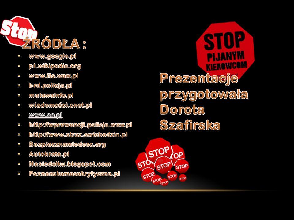 Prezentacje przygotowała Dorota Szafirska