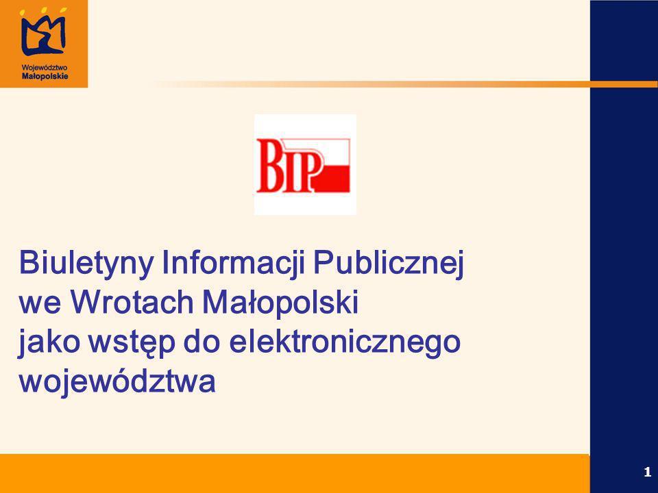 Biuletyny Informacji Publicznej we Wrotach Małopolski jako wstęp do elektronicznego województwa
