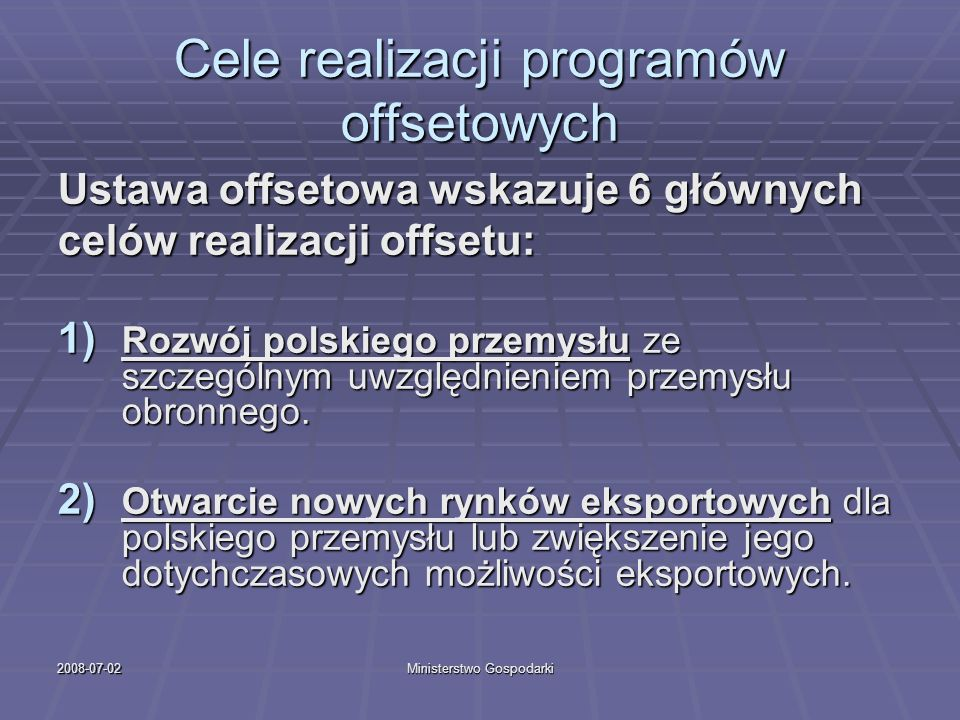 Cele realizacji programów offsetowych