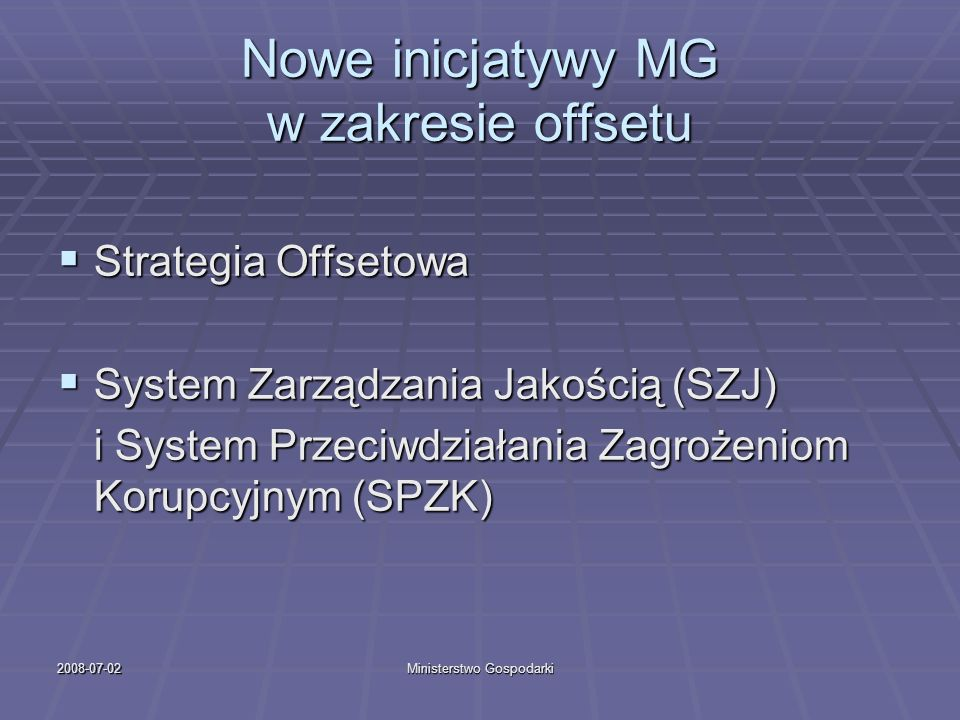Nowe inicjatywy MG w zakresie offsetu