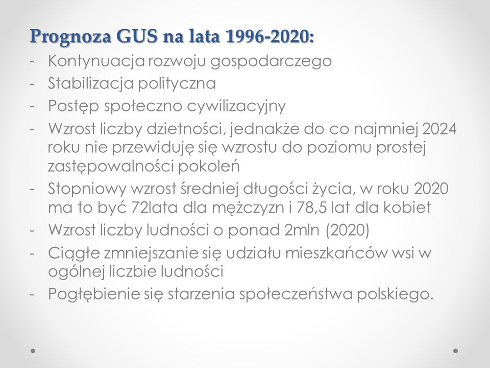 Prognoza GUS na lata 1996-2020: Kontynuacja rozwoju gospodarczego