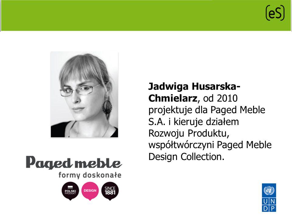Jadwiga Husarska- Chmielarz, od 2010 projektuje dla Paged Meble S. A