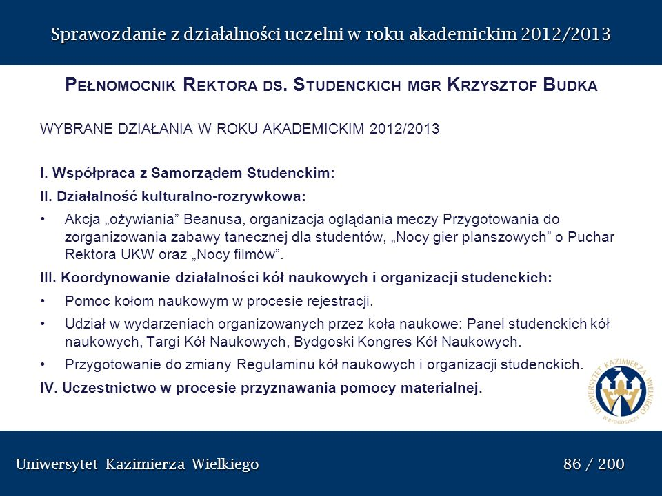 Pełnomocnik Rektora ds. Studenckich mgr Krzysztof Budka