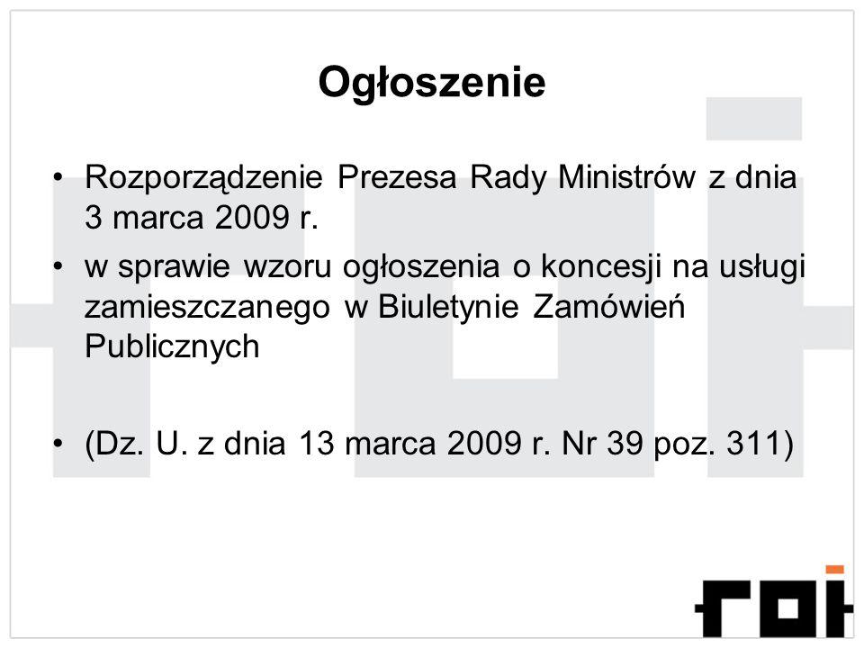 OgłoszenieRozporządzenie Prezesa Rady Ministrów z dnia 3 marca 2009 r.