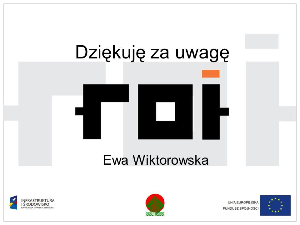 Dziękuję za uwagę Ewa Wiktorowska