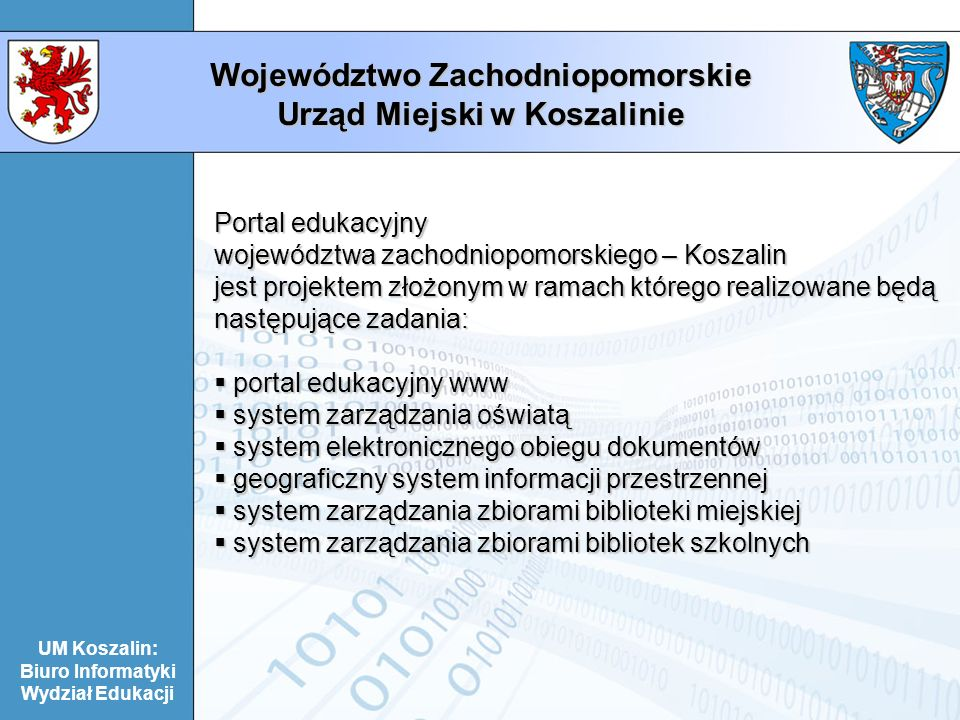 Województwo Zachodniopomorskie Urząd Miejski w Koszalinie