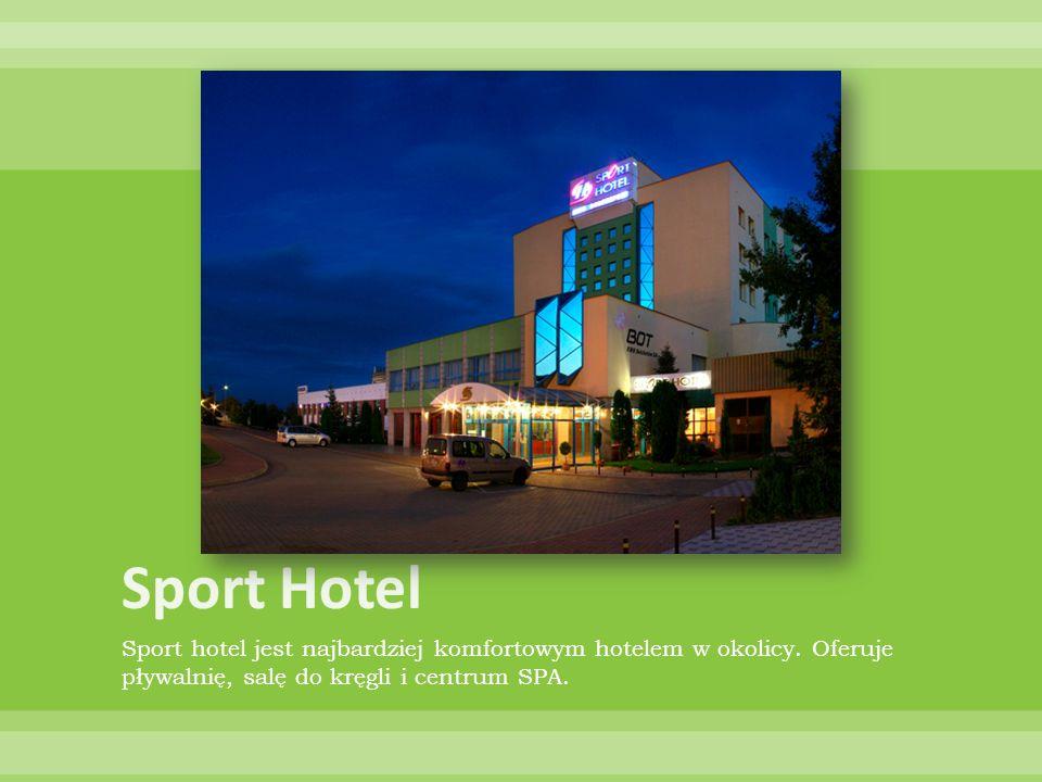 Sport Hotel Sport hotel jest najbardziej komfortowym hotelem w okolicy.