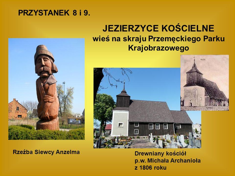 JEZIERZYCE KOŚCIELNE wieś na skraju Przemęckiego Parku Krajobrazowego