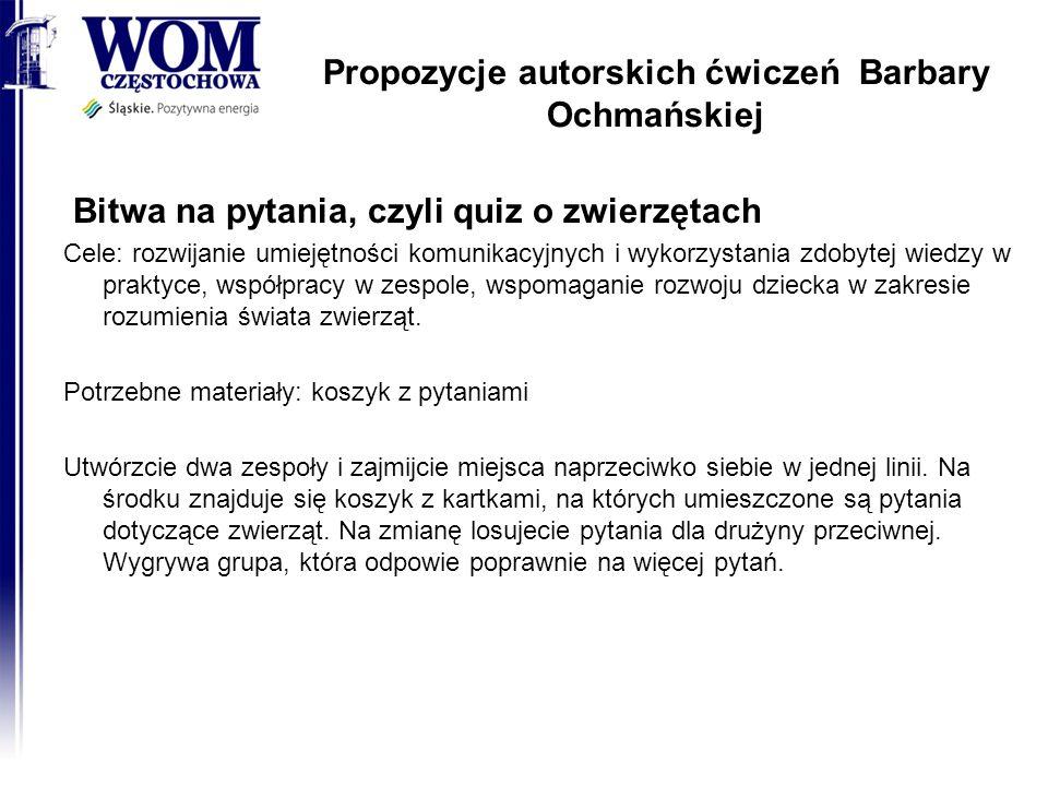 Propozycje autorskich ćwiczeń Barbary Ochmańskiej