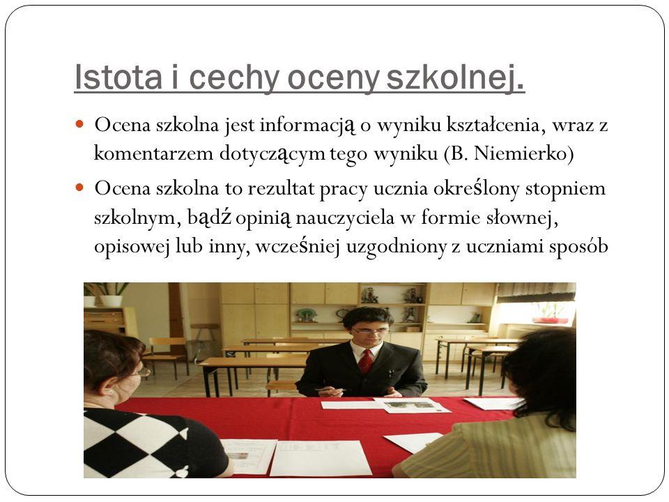 Istota i cechy oceny szkolnej.