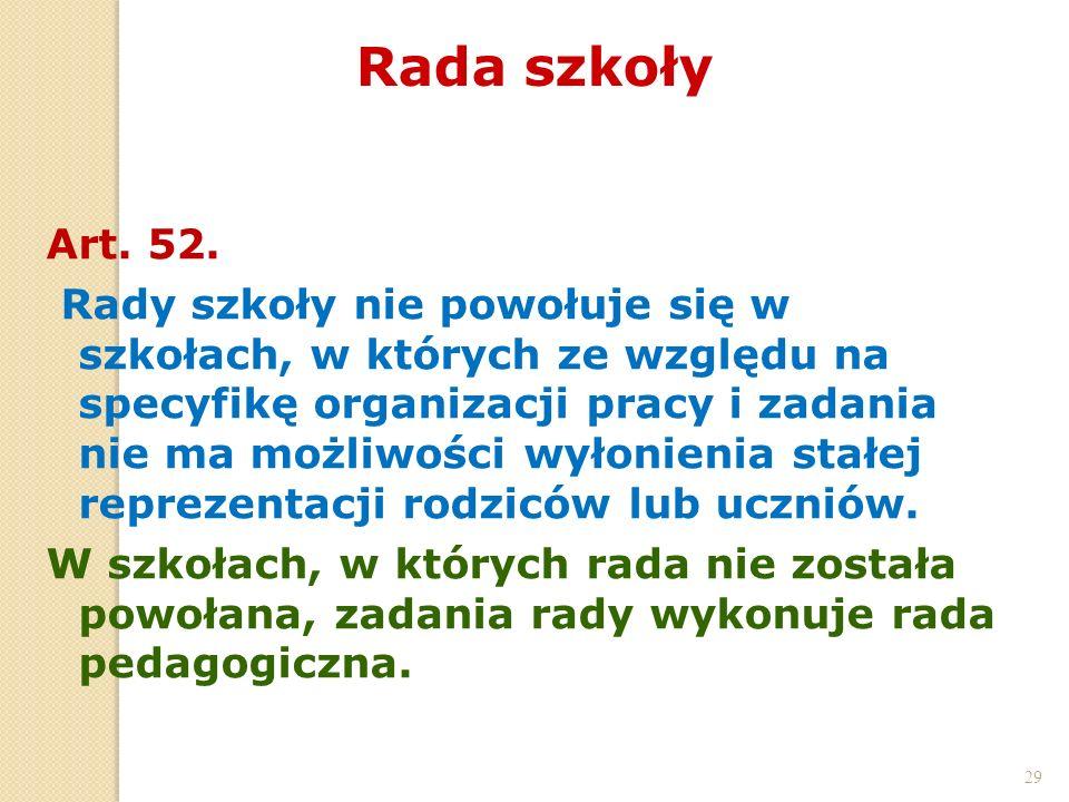 Rada szkoły 29. Art. 52.