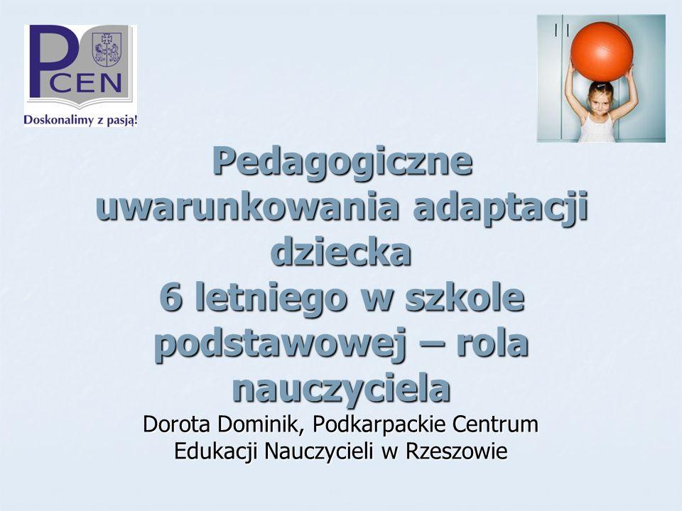 Dorota Dominik, Podkarpackie Centrum Edukacji Nauczycieli w Rzeszowie