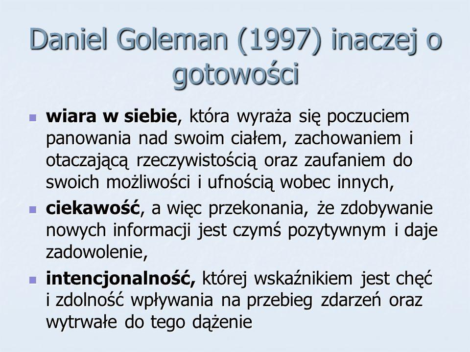 Daniel Goleman (1997) inaczej o gotowości