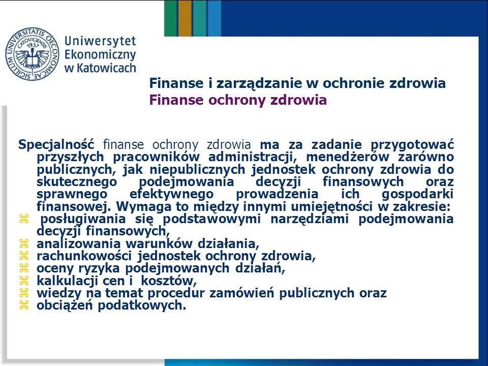 Finanse i zarządzanie w ochronie zdrowia Finanse ochrony zdrowia