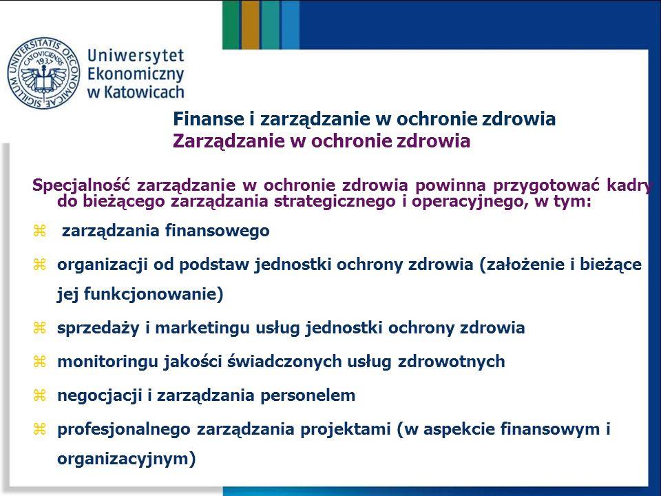 Finanse i zarządzanie w ochronie zdrowia Zarządzanie w ochronie zdrowia