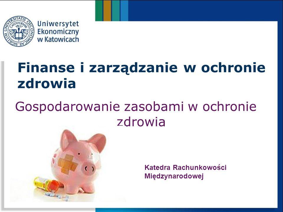 Finanse i zarządzanie w ochronie zdrowia