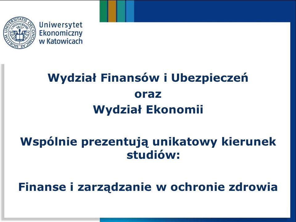 Wydział Finansów i Ubezpieczeń oraz Wydział Ekonomii