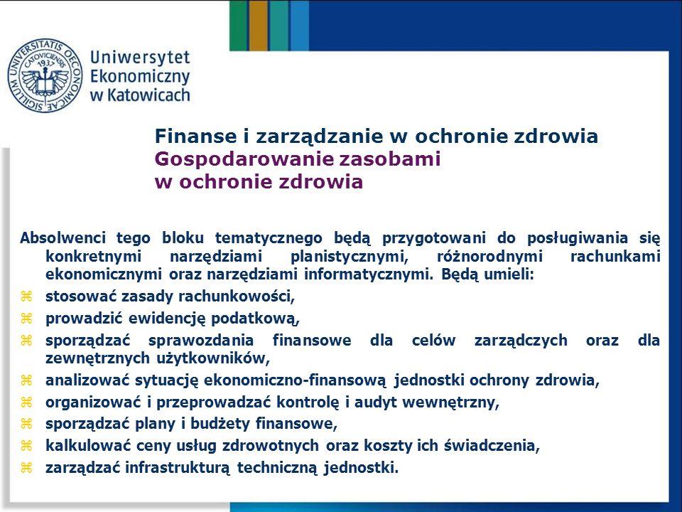 Finanse i zarządzanie w ochronie zdrowia Gospodarowanie zasobami w ochronie zdrowia