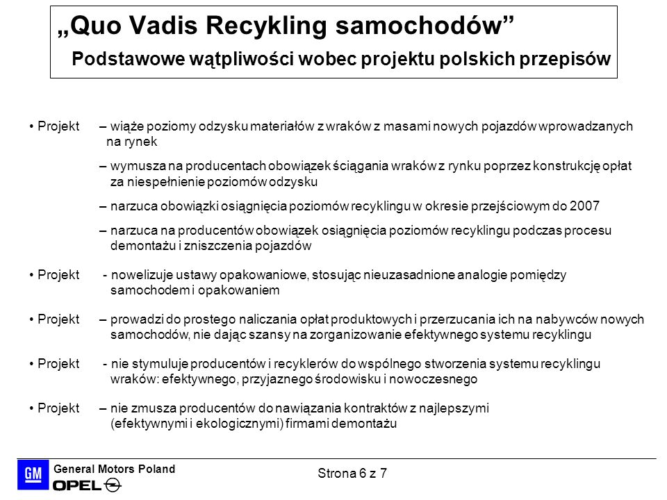 """""""Quo Vadis Recykling samochodów Podstawowe wątpliwości wobec projektu polskich przepisów"""