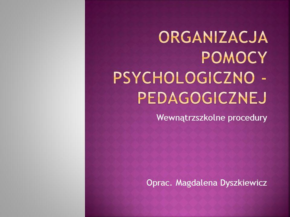Organizacja pomocy psychologiczno - pedagogicznej