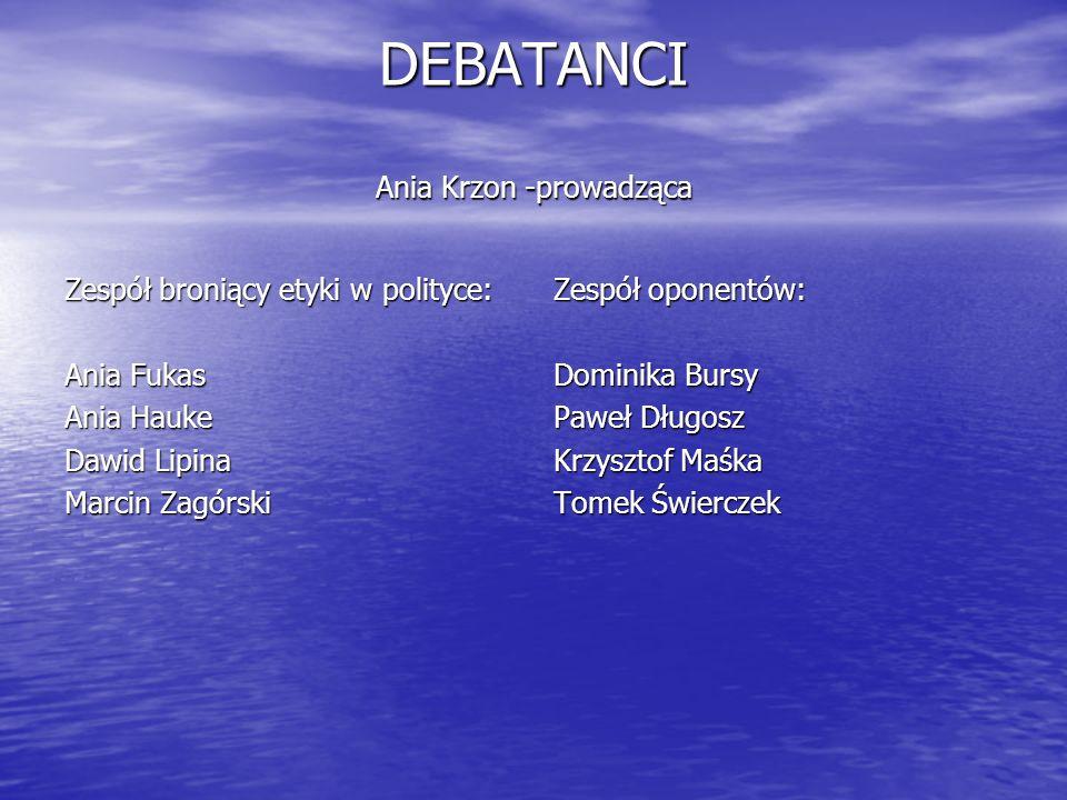 DEBATANCI Ania Krzon -prowadząca