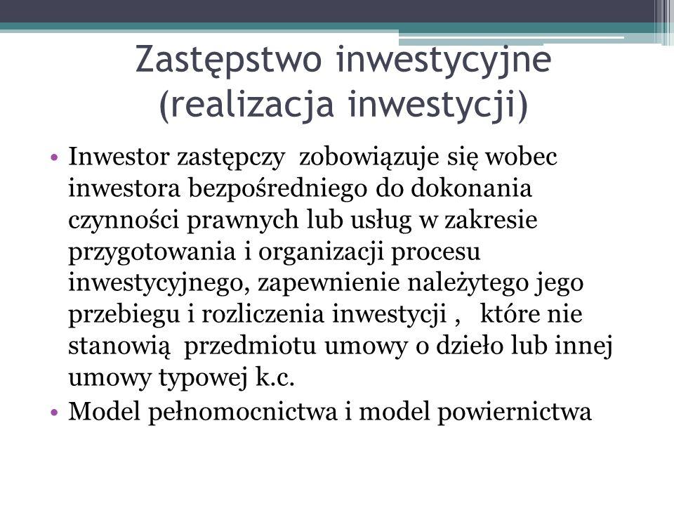 Zastępstwo inwestycyjne (realizacja inwestycji)