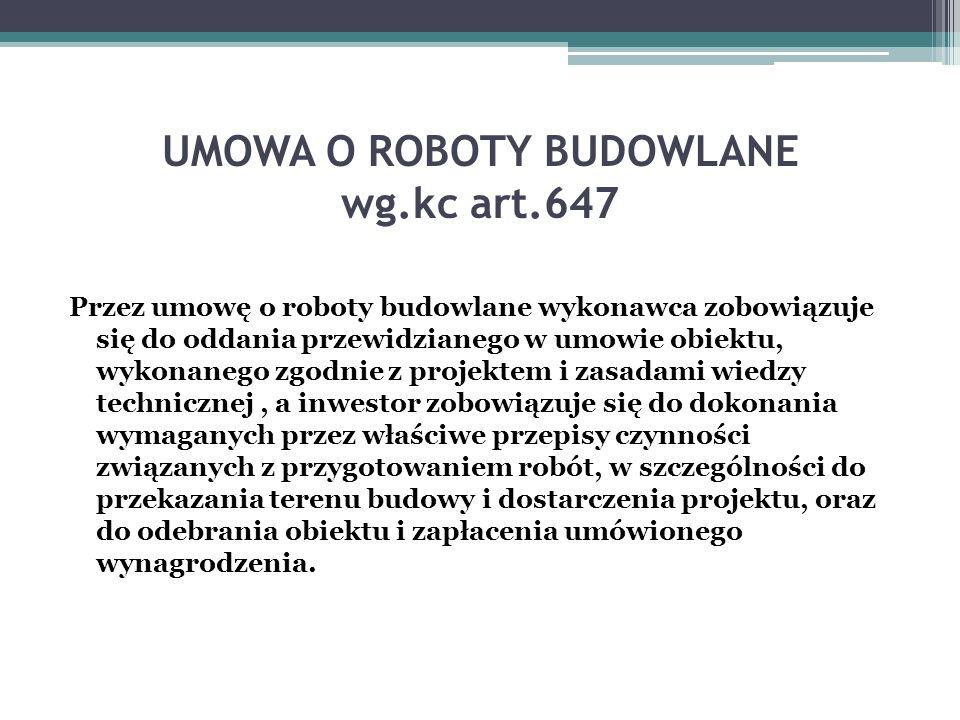 UMOWA O ROBOTY BUDOWLANE wg.kc art.647