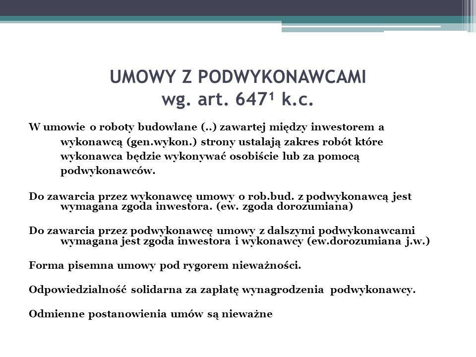 UMOWY Z PODWYKONAWCAMI wg. art. 647¹ k.c.