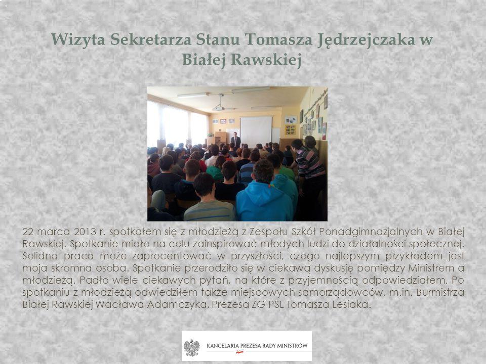 Wizyta Sekretarza Stanu Tomasza Jędrzejczaka w Białej Rawskiej