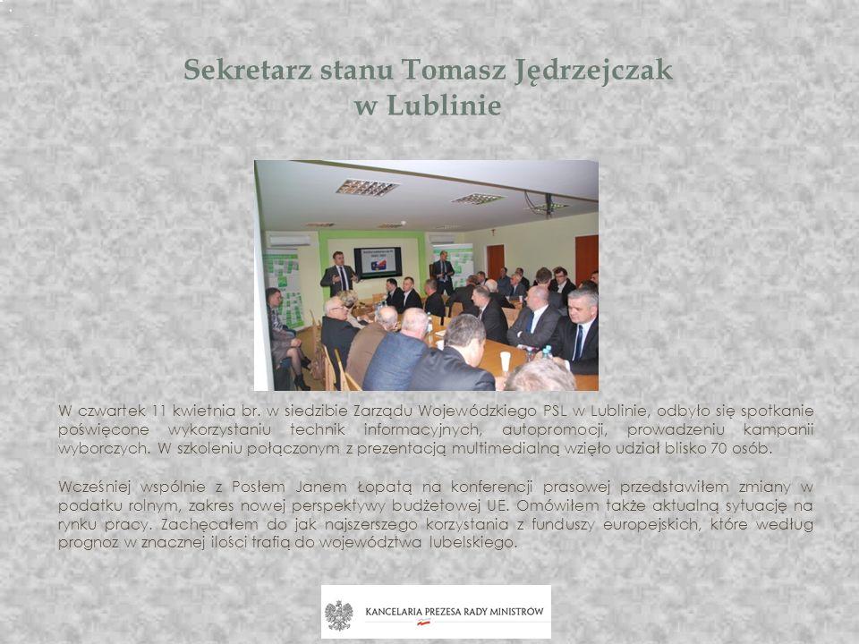 Sekretarz stanu Tomasz Jędrzejczak w Lublinie