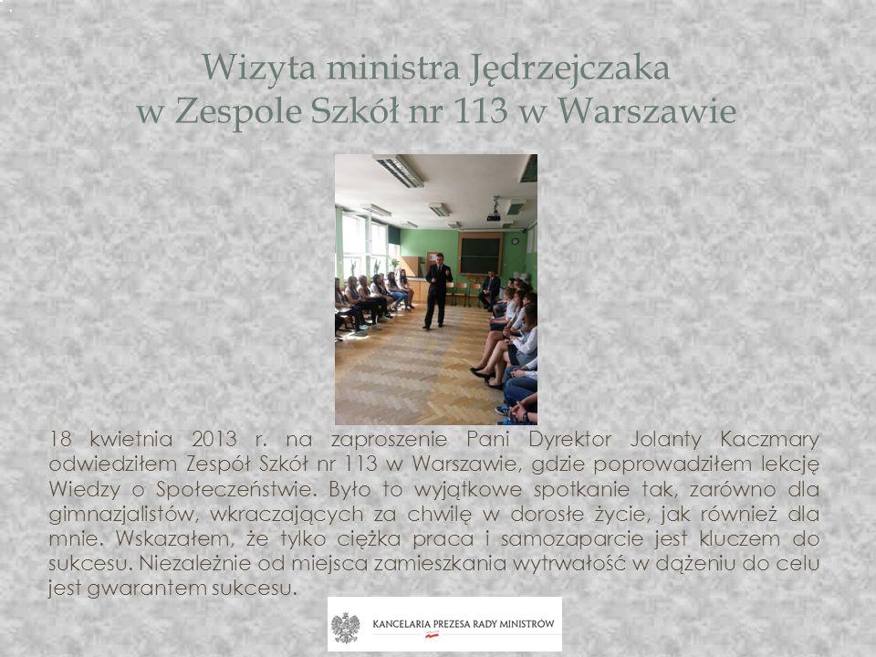 Wizyta ministra Jędrzejczaka w Zespole Szkół nr 113 w Warszawie