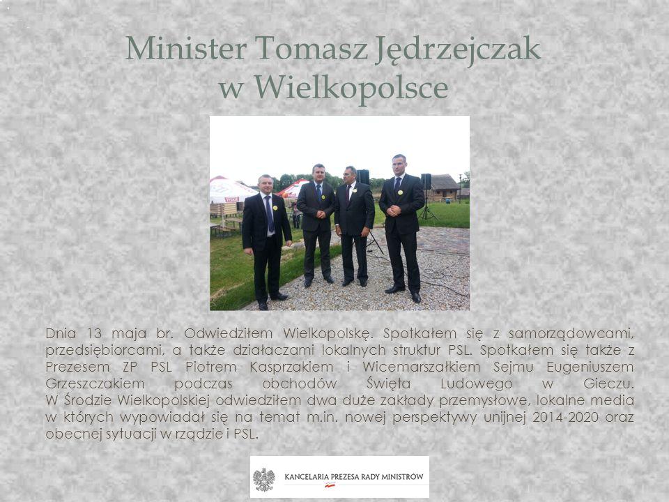 Minister Tomasz Jędrzejczak w Wielkopolsce