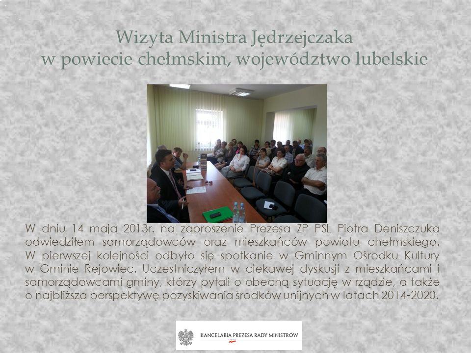 Wizyta Ministra Jędrzejczaka w powiecie chełmskim, województwo lubelskie