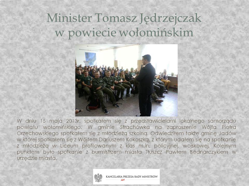 Minister Tomasz Jędrzejczak w powiecie wołomińskim