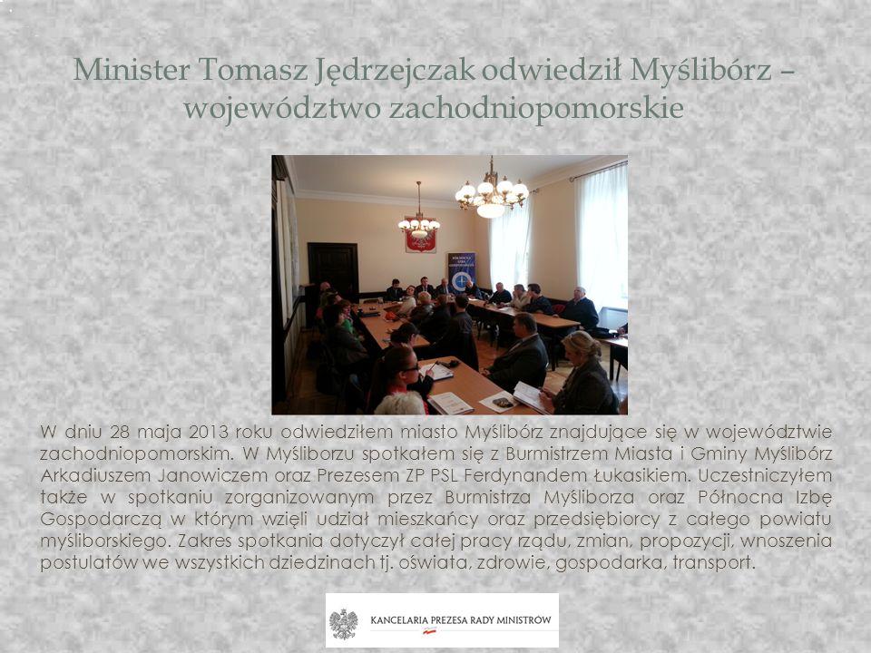 Minister Tomasz Jędrzejczak odwiedził Myślibórz – województwo zachodniopomorskie