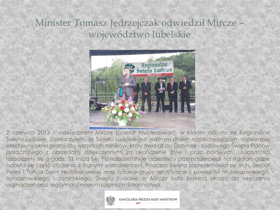 Minister Tomasz Jędrzejczak odwiedził Mircze – województwo lubelskie