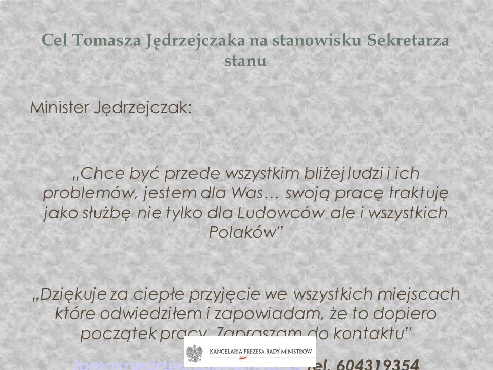 Cel Tomasza Jędrzejczaka na stanowisku Sekretarza stanu